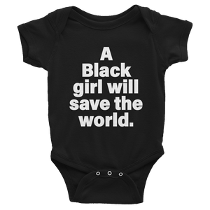 Black Girl Will Save the World Onesies - Stoop & Stank Tees