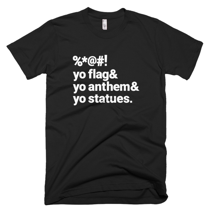 Flags, Anthems & Statues - Stoop & Stank Tees