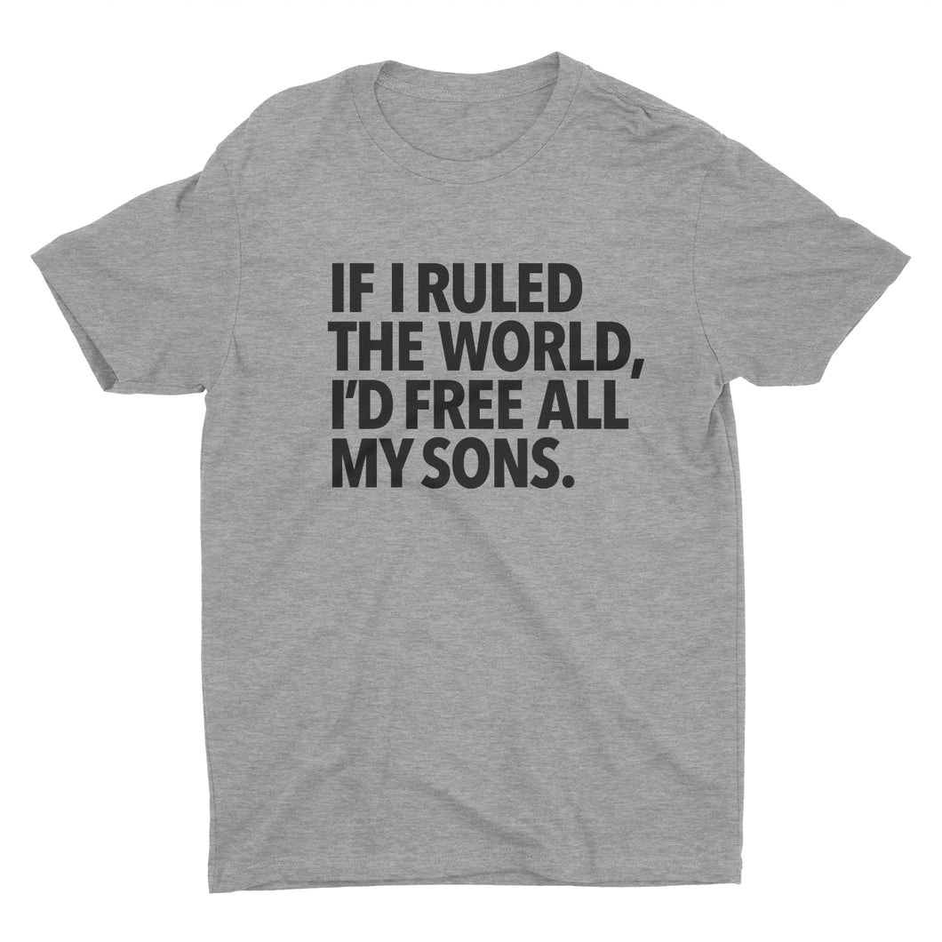 If I Ruled the World - Stoop & Stank Tees