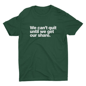 We Can't Quit - Stoop & Stank Tees