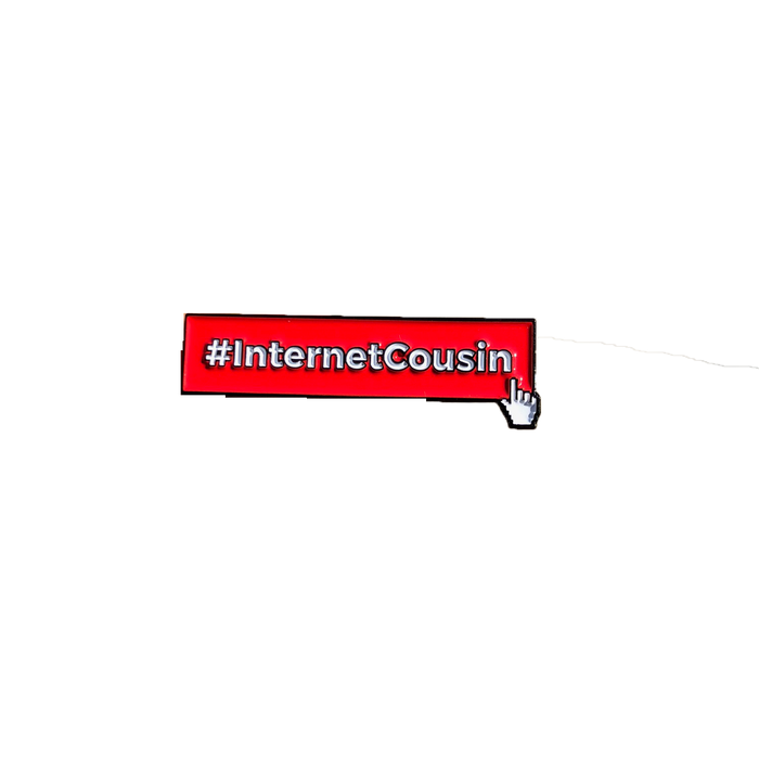 Internet Cousin Pin