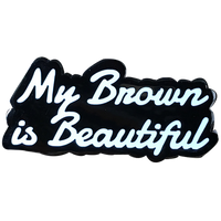 My Brown Is Beautiful Pins