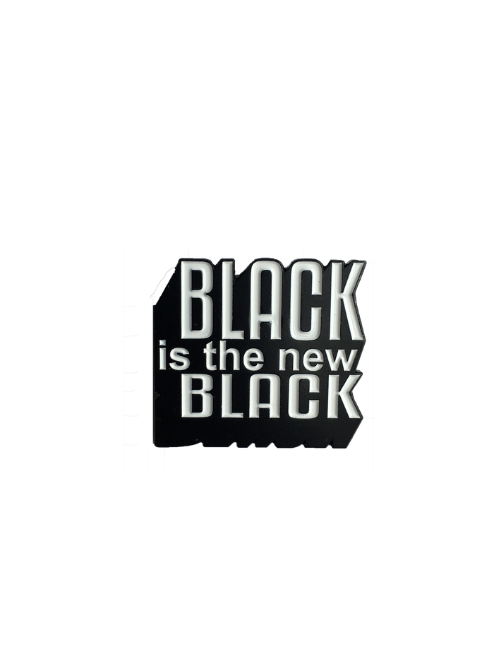 Black is the new black pin *Read description*