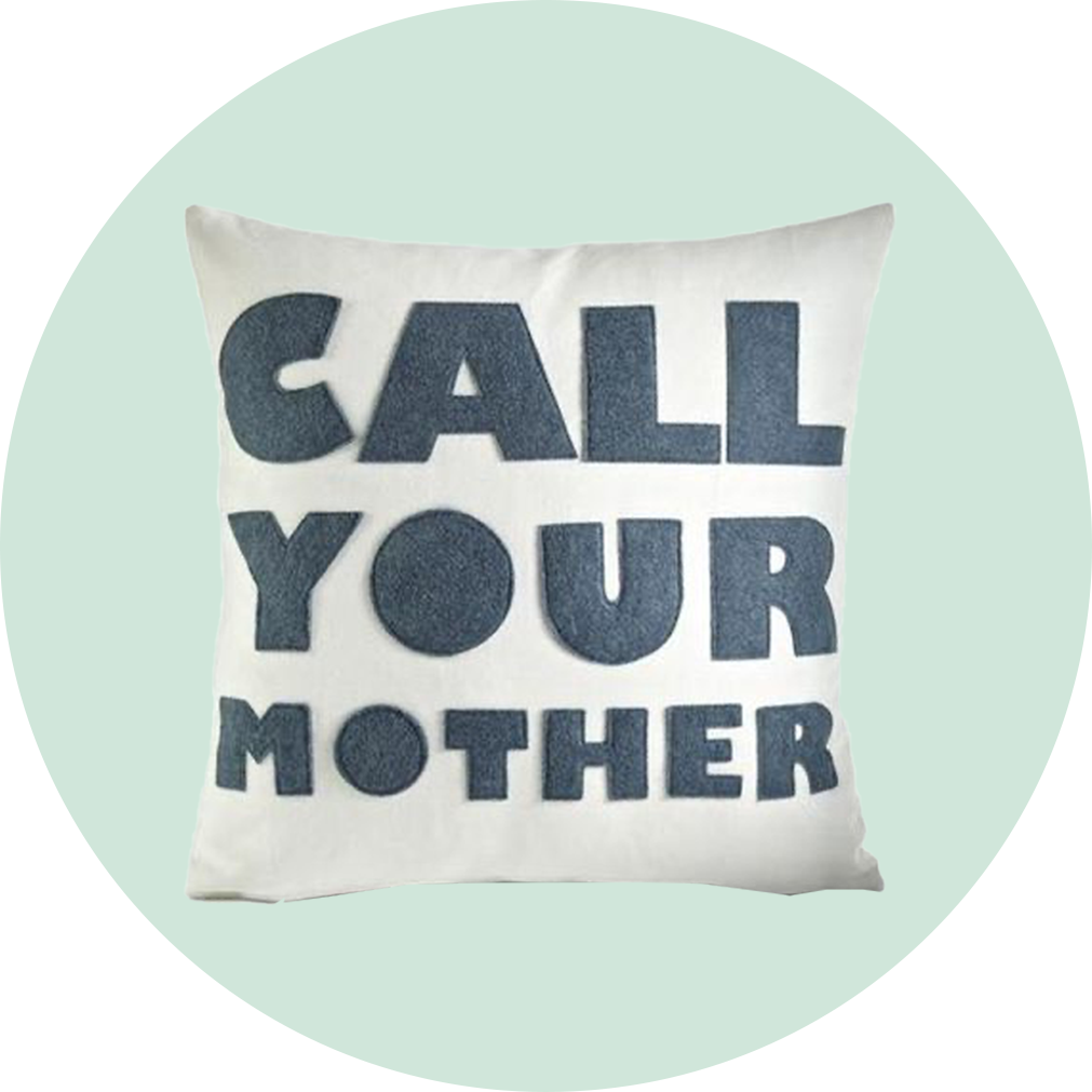 Alexandra Ferguson Call Your Mother Pillow