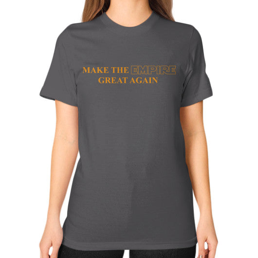 Make the Empire Great Again Unisex T-Shirt (on woman) Asphalt T and Biscuits