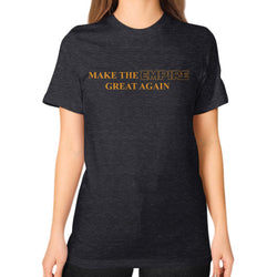 Make the Empire Great Again Unisex T-Shirt (on woman) Tri-Blend Black T and Biscuits
