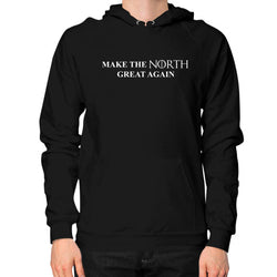 Make the North Great Again Hoodie (on man) Black T and Biscuits
