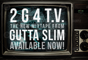 2G4TV Mixtape Gutta Slim