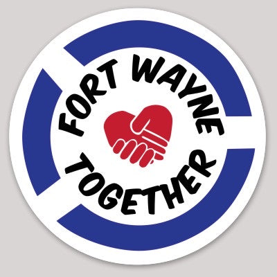 Fort Wayne Together Sticker