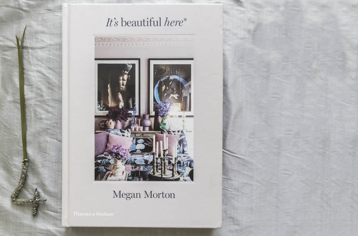 It's Beautiful Here by Megan Morton