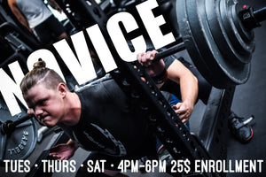 Novice Powerlifting (Tues, Thurs, Sat 4PM)