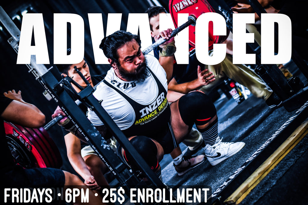 Advanced Powerlifting (Fridays 6PM)