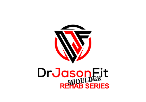 DrJasonFit (SHOULDER Rehab Series) COMING SOON!!!