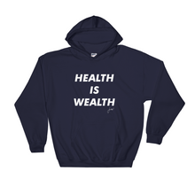 HEALTH IS WEALTH 2 Hooded Sweatshirt