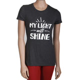 """MY LIGHT WILL SHINE"" WOMEN'S SHIRT: TRIBLEND CHARCOAL"