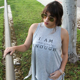 """I AM AMAZINGLY ENOUGH"" TANKS"