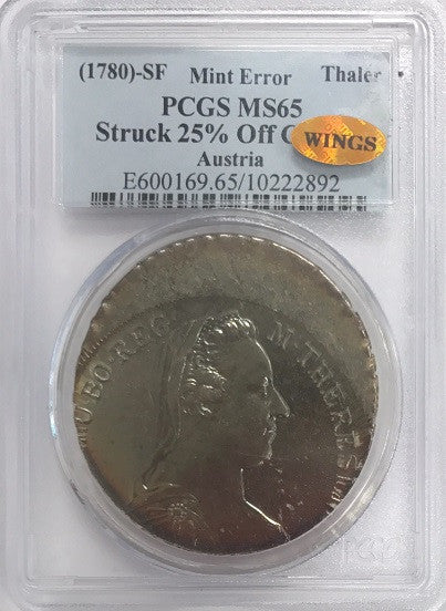 "Austria Silver $1.00     40mm   Struck 25% Off Center PCGS MS65 ""Highly Reflective Obv and Rev."" ""Pop1 - Probably Unique"" ""Double Certified - World Indentification Numismatic Grading Service"""