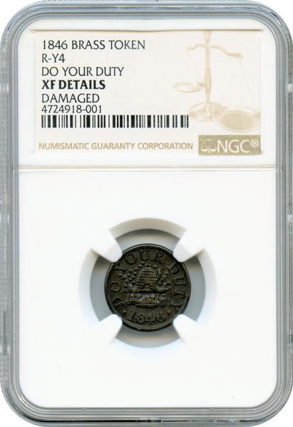 1846 R-Y4 DO YOUR DUTY. MORMON BRASS TOKEN NGC XF Details.