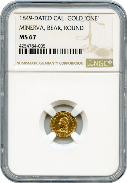 "1849 Dated California Gold Minerva Bear Round ""One"" NGC MS67"