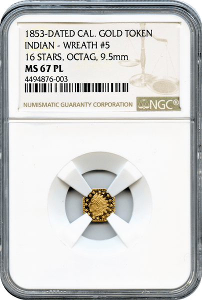 1853 Dated Cal Gold Token NGC MS67 PL
