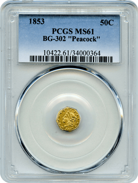 1853 California Fractional 50c BG-302 PEACOCK PCGS MS61