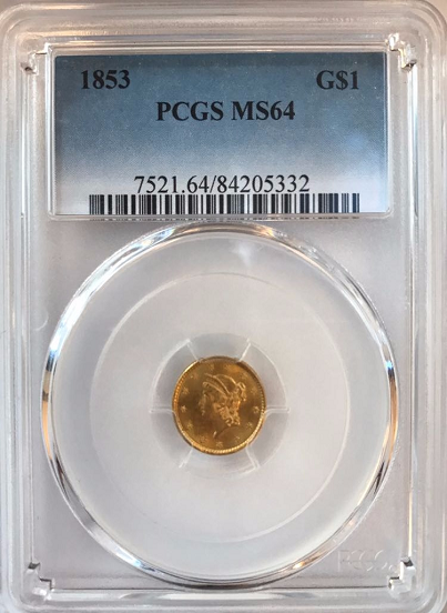 1853 Type 1 Gold $1.00 PCGS MS64