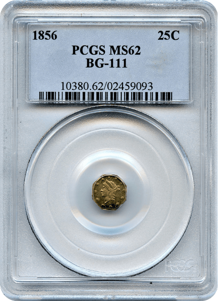 1856 California Fractional 25c BG-111 PCGS MS62 Rarity 3