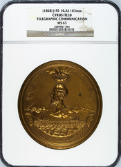 1868 JULIAN-PE-10,AE 103mm CYRUS FIELD - TELEGRAPHIC COMMUNICATION NGC MS63