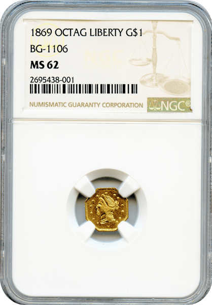 1869 California Fractional $1 BG-1106 NGC MS62 High Rarity 4