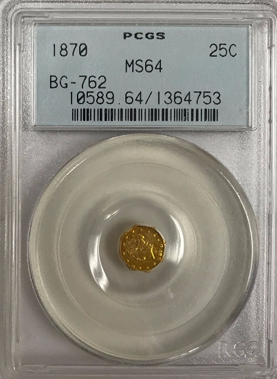 1870 California Fractional 25c BG-762 PCGS MS64
