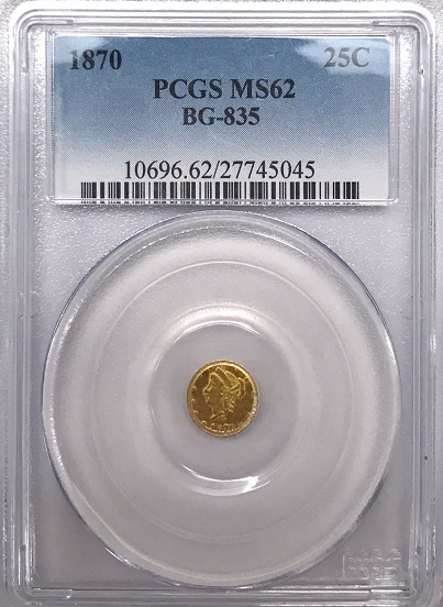 1870 California Fractional BG-835 PCGS MS62