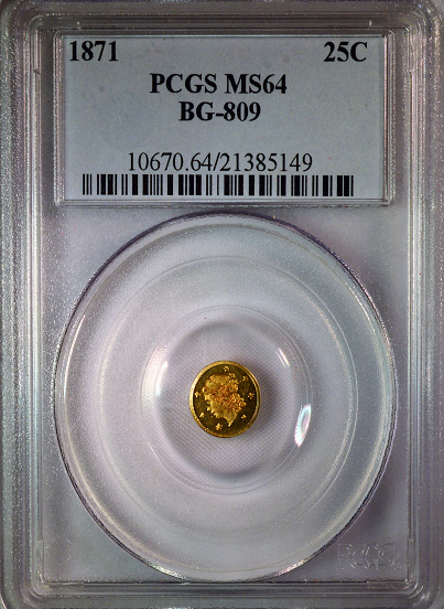 1871 California Fractional BG-809 PCGS MS 64