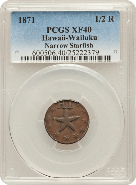 1871 Half Real Hawaii - Wailuku. Narrow Starfish PCGS XF40