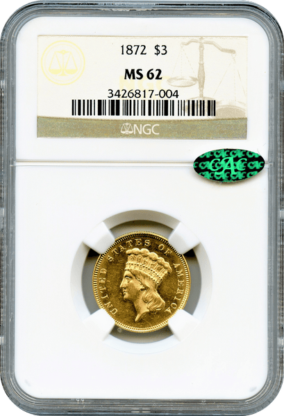 1872 $3 Gold Indian Princess NGC MS62 ****** CAC & Low Minatge 2,000 ******