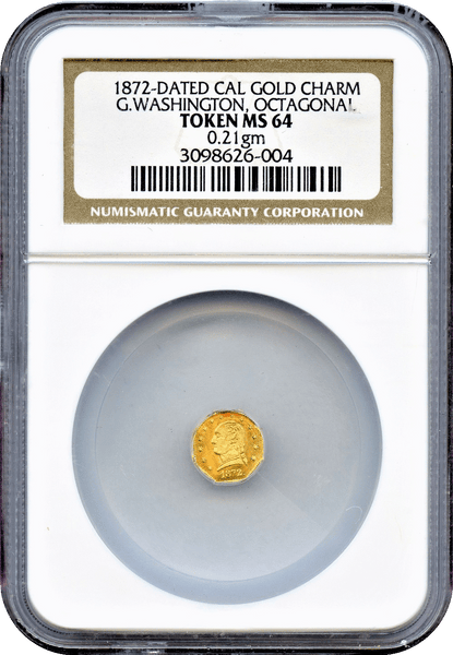 1872 Cal Gold Charm Baker 504A NGC MS64