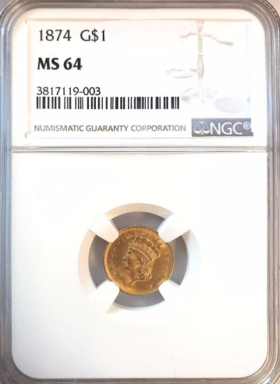 1874 Type 3 Gold $1.00 NGC MS64