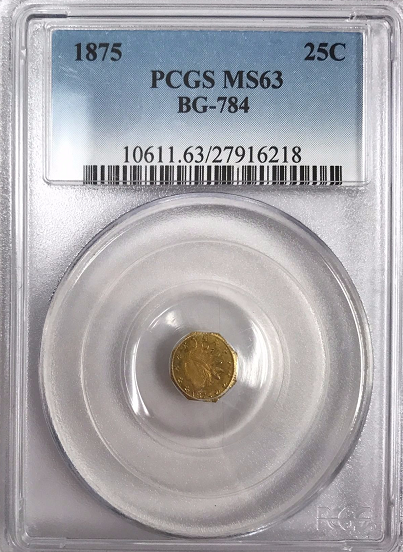 1875 California Fractional 25c BG-784 PCGS MS63