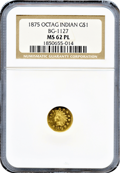 1875 California Fractional $1 Octagonal Indian BG-1127 NGC MS62PL