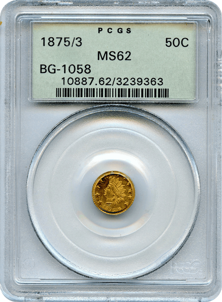 1875/3 California Fractional 50c BG-1058 PCGS MS62 Old Green Holder