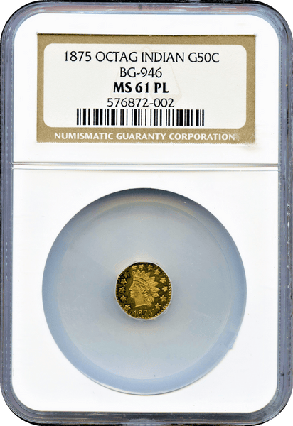 1875 California Fractional 50c Octagonal Indian BG-946 NGC MS61ProofLike Rarity5
