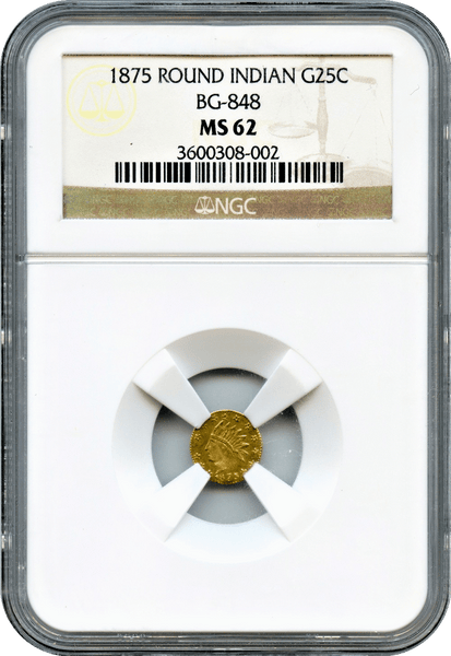 1875 California Fractional Round Indian 25c BG-848 NGC MS62. LOW RARITY 7