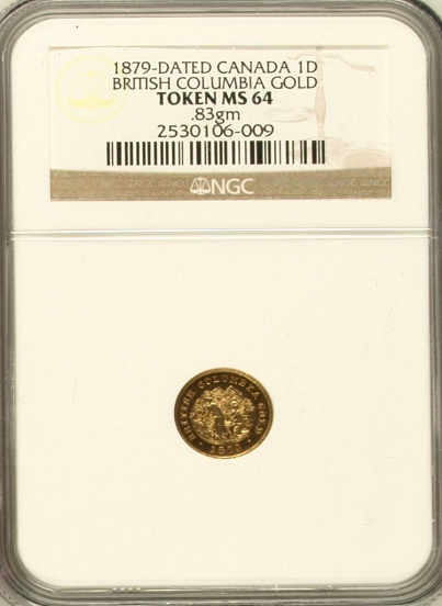 "1879 British Columbia Gold One Dollar Token MS-64 NGC ""Miner"""
