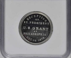 1879 Ulysses S. Grant Reception medal / NGC MS-62 DPL