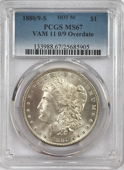 "1880/9 ""S"" VAM-11 Morgan Silver $1.00  PCGS MS67  ""Hot 50 VAM"" ""Only 5 Coins Finer"" ""Tied For 2nd Finest Known Known"""