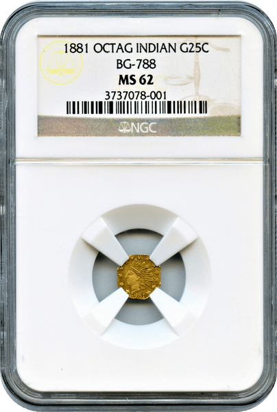 1881 California Fractional 25c BG-788 Octagonal Indian NGC MS62 RARITY 7