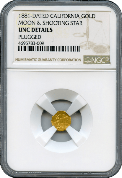 1881 Moon and Shooting Star, California Gold -- Bent -- NGC unc Details