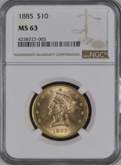 1885 $10 Gold Liberty NGC MS63