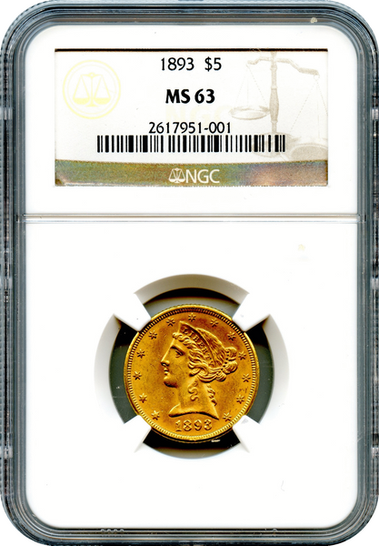 (76) 1893 $5 Gold Liberty NGC MS63