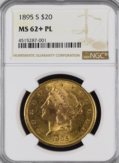 "1895-S $20.00 Gold Liberty NGC MS62+ PL ""Only 4 PL of This Specimen in All Grades"". ""High Rarity 7 in PL""."