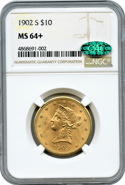 1902-S $10 Gold Liberty NGC MS64+  CAC